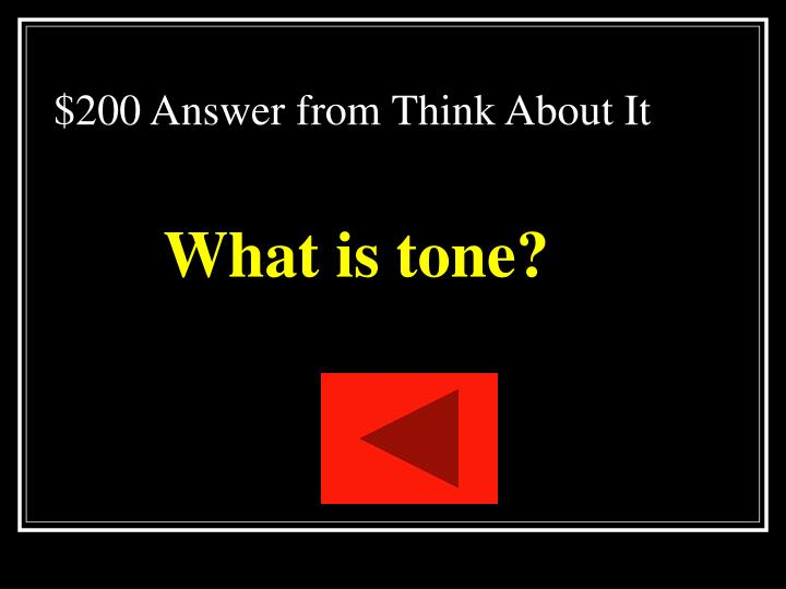 $200 Answer from Think About It