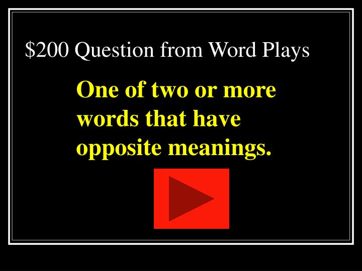 $200 Question from Word Plays