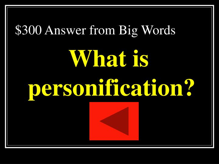 $300 Answer from Big Words