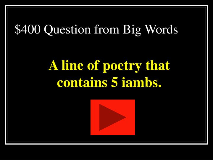 $400 Question from Big Words