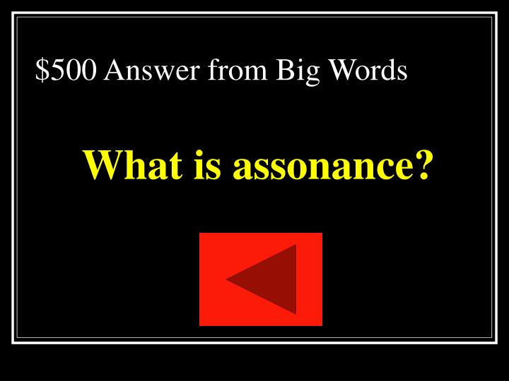 $500 Answer from Big Words