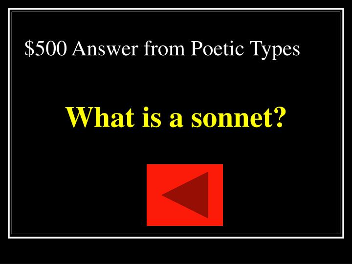 $500 Answer from Poetic Types
