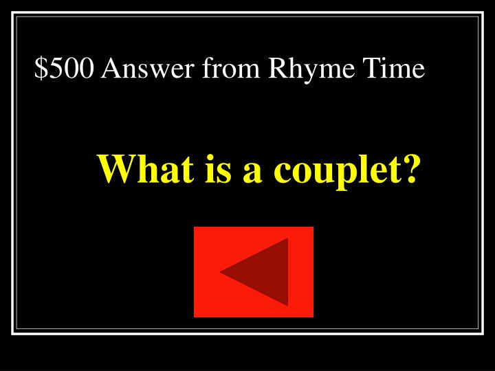 $500 Answer from Rhyme Time