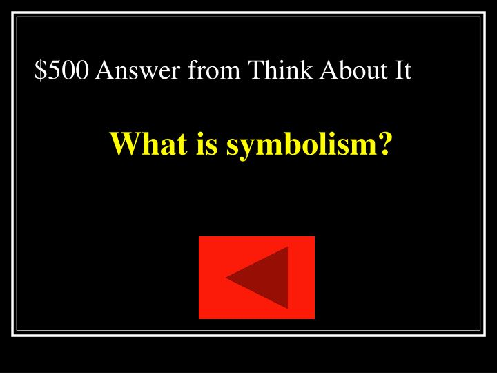 $500 Answer from Think About It