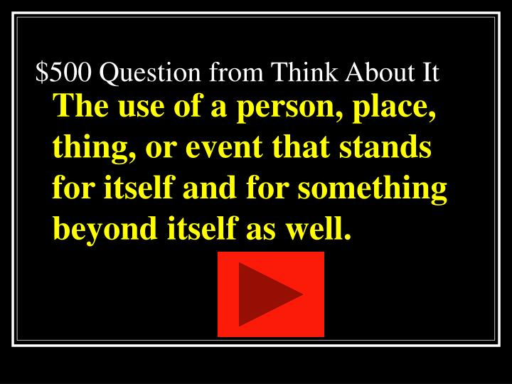 $500 Question from Think About It