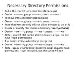 necessary directory permissions