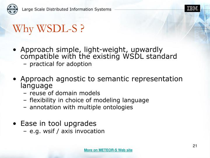 Why WSDL-S ?