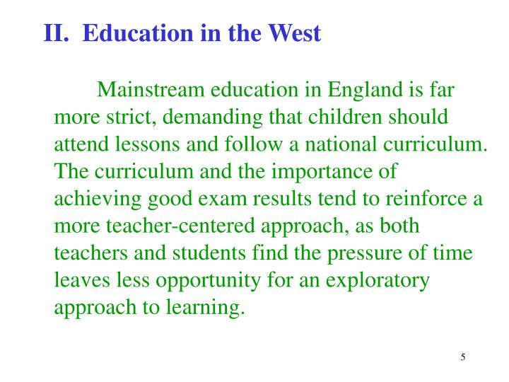 II.  Education in the West