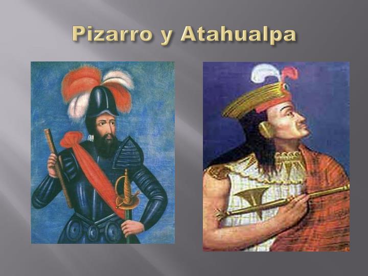 Pizarro y Atahualpa