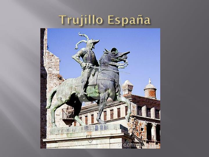Trujillo España