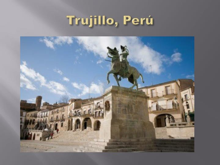 Trujillo,