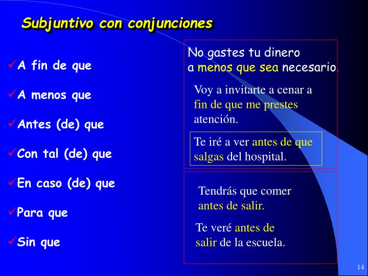 Subjuntivo con conjunciones