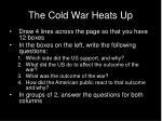 the cold war heats up1