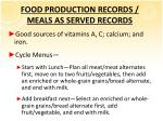 food production records meals as served records