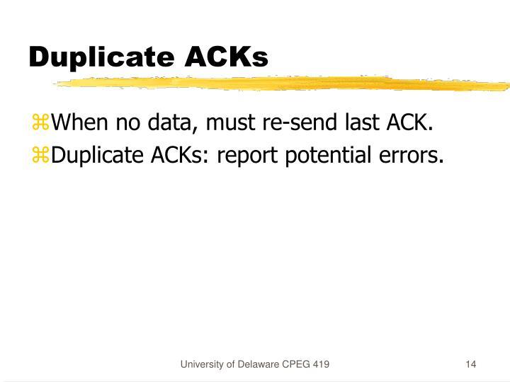 Duplicate ACKs