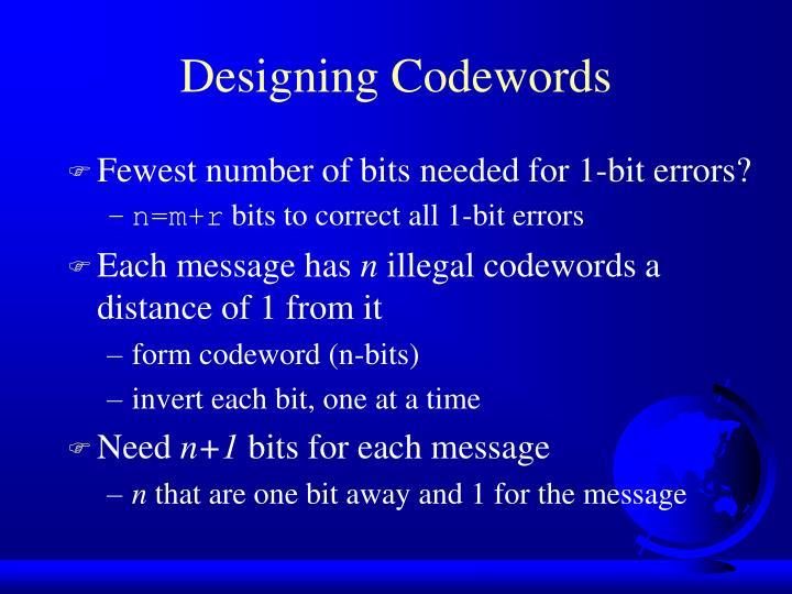 Designing Codewords