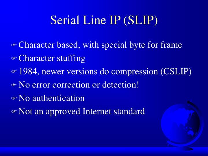 Serial Line IP (SLIP)