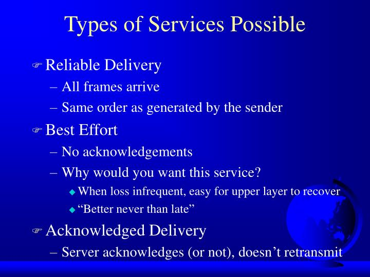 Types of Services Possible