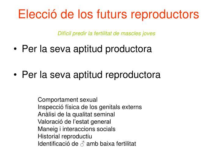 Elecció de los futurs reproductors