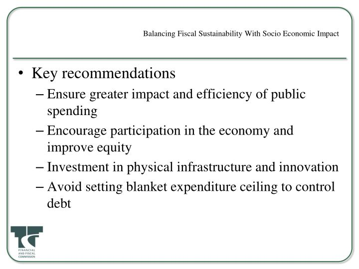 Balancing Fiscal Sustainability With Socio Economic Impact