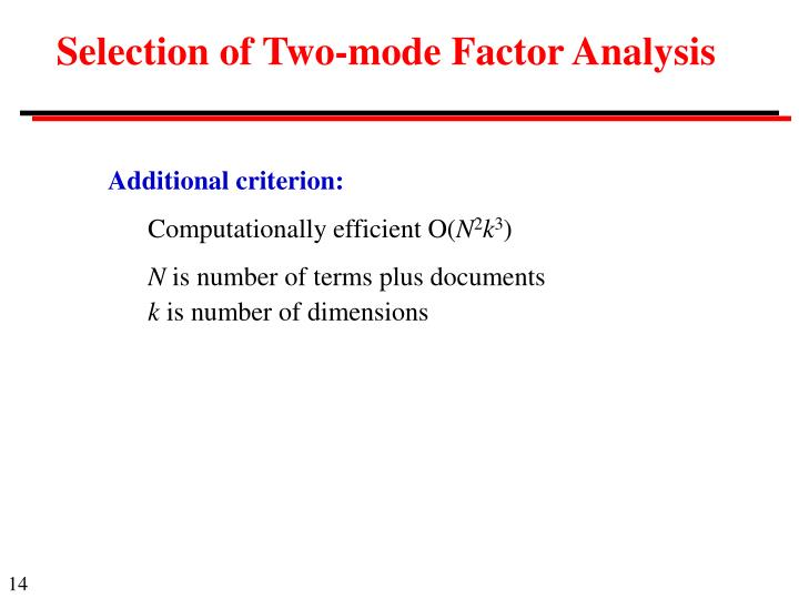 Selection of Two-mode Factor Analysis