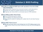 solution 2 bod profiling