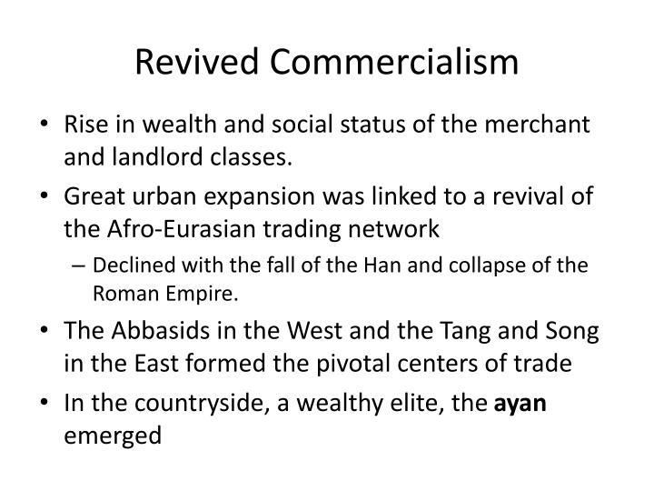 Revived Commercialism