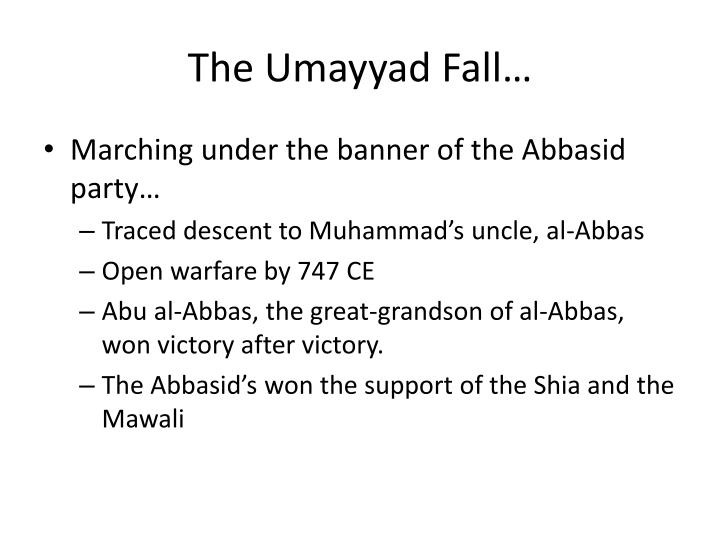 The Umayyad Fall…