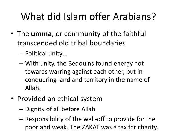 What did Islam offer Arabians?