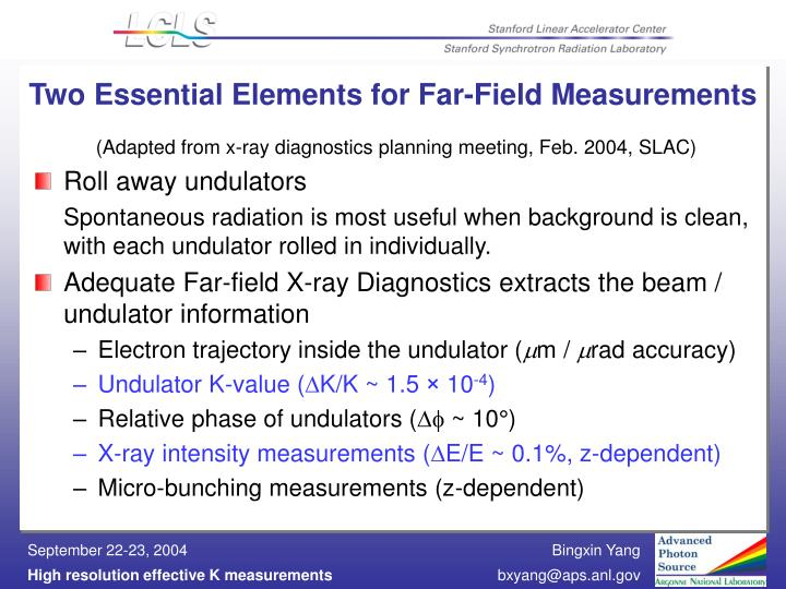 Two essential elements for far field measurements