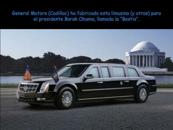 General Motors (Cadillac) ha fabricado esta limusina (y otras) para el presidente Barak Obama, llama...