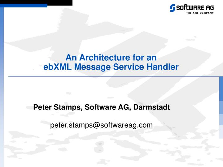 an architecture for an ebxml message service handler n.