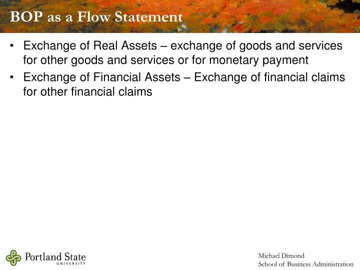BOP as a Flow Statement