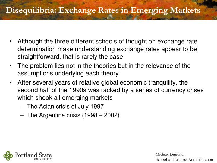 Disequilibria: Exchange Rates in Emerging Markets