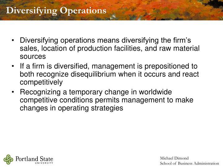 Diversifying Operations