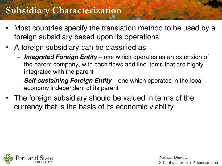 Subsidiary Characterization