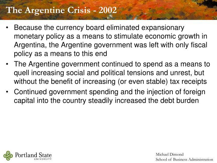 The Argentine Crisis - 2002
