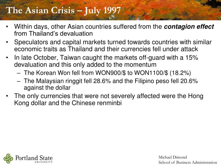 The Asian Crisis – July 1997