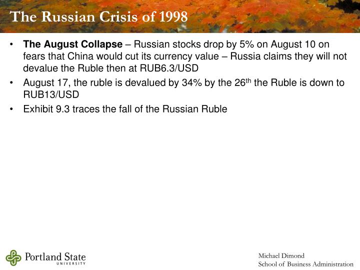 The Russian Crisis of 1998