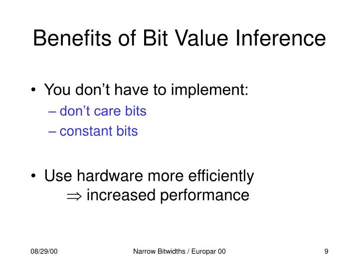 Benefits of Bit Value Inference