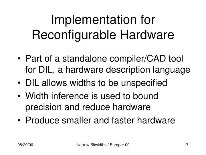 Implementation for Reconfigurable Hardware