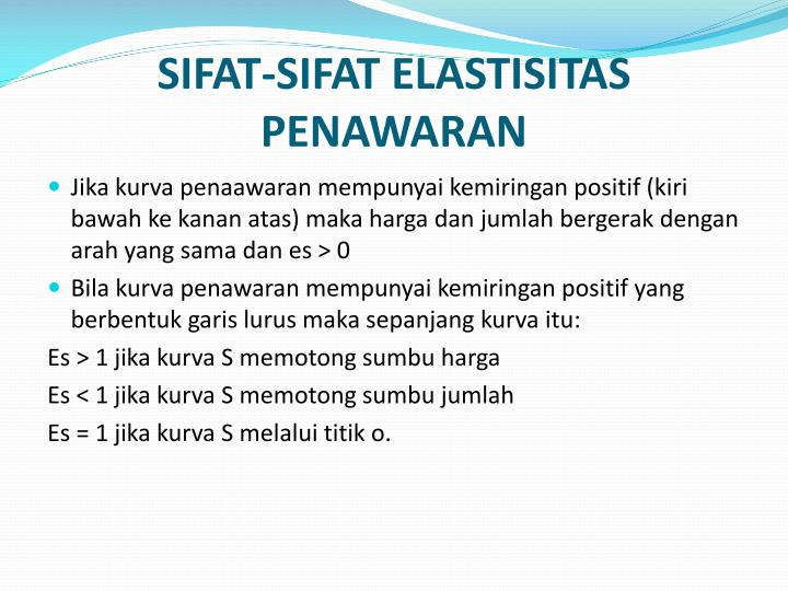 SIFAT-SIFAT ELASTISITAS PENAWARAN