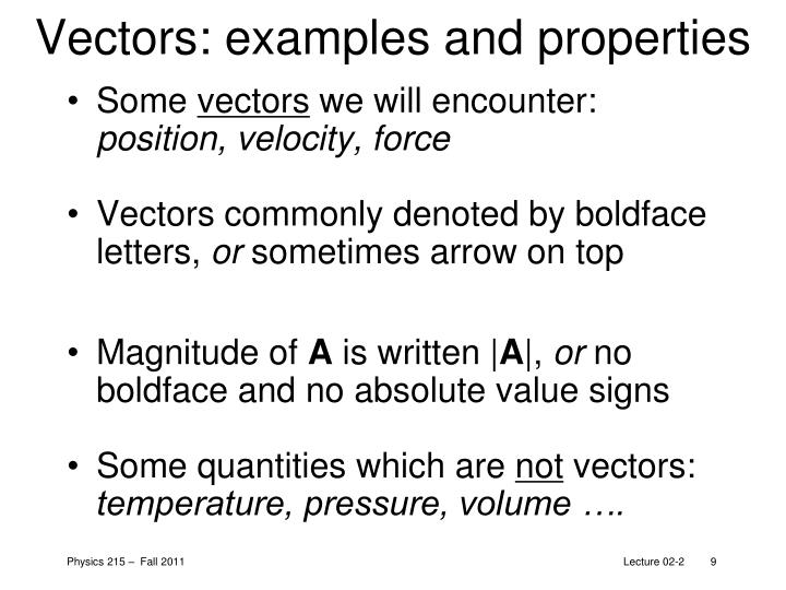 Vectors: examples and properties