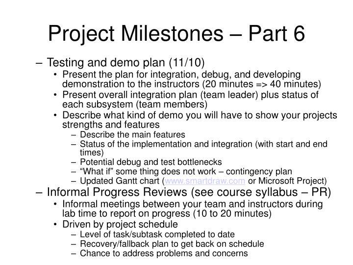 Project Milestones – Part 6