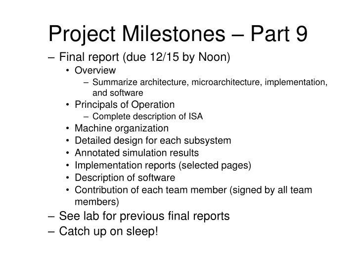 Project Milestones – Part 9