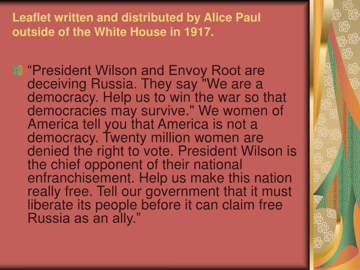 Leaflet written and distributed by Alice Paul outside of the White House in 1917.