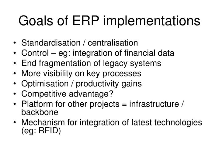 Goals of ERP implementations