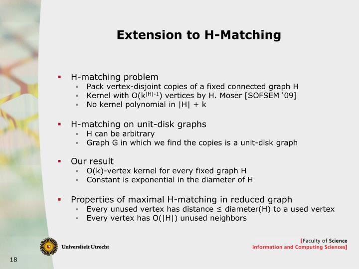 Extension to H-Matching