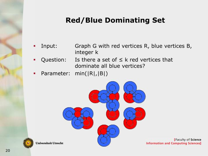 Red/Blue Dominating Set