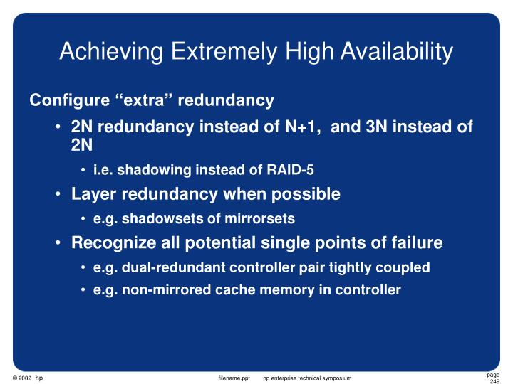 Achieving Extremely High Availability